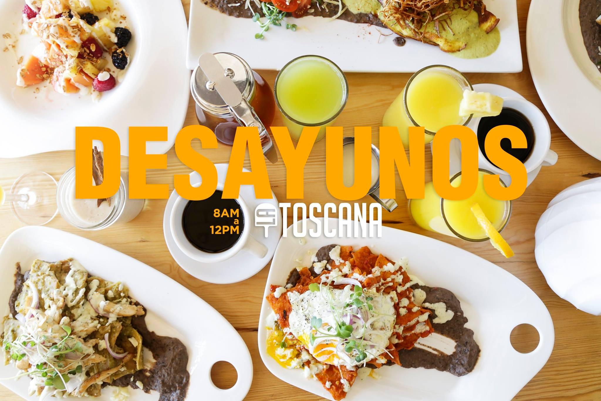 ¡Ahora los desayunos son en La Toscana!